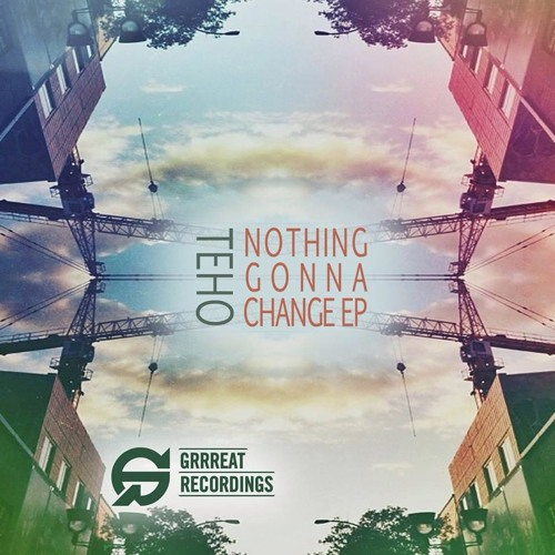 Teho-Nothing gonna Change (Micrologue Remix) Out now on Beatport!