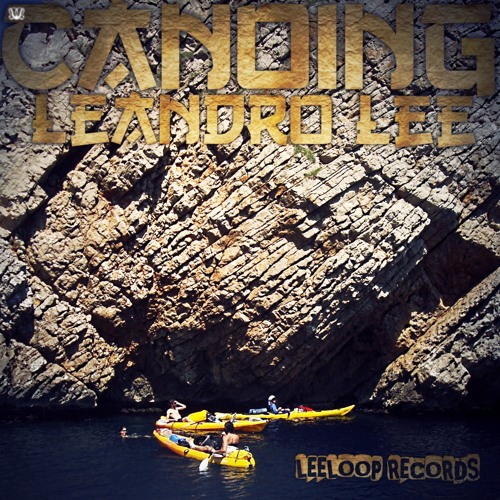 Leandro Lee -  Canoing Out NOw