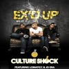 Culture - Shock - Ex'd Up