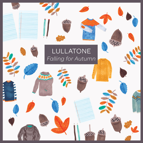 Lullatone - The biggest pile of leaves you have ever seen