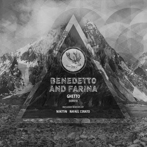 DD010 Benedetto & Farina - Ghetto (Nikitin Remix)