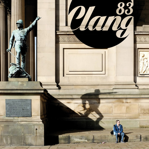 Clangcast October 2013 - Thirty Minutes Of Love With Clang83