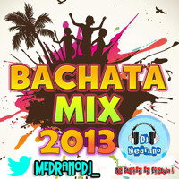 Post thumbnail of Bachata Mix 2013 – [ MedranoDJ ]