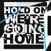Hold On Were Going Home Dj Taj Remix = )