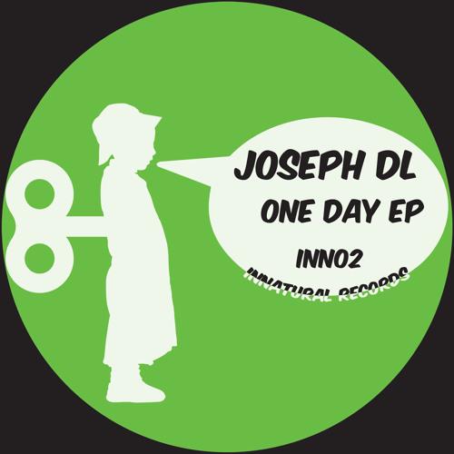 One Day EP - Joseph DL - INN02 - COMING SOON on Beatport // Juno // iTunes - November 18th 2013