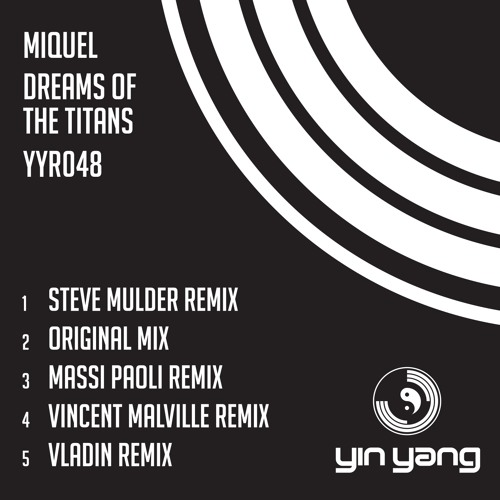 YYR048 : Miquel - Dreams Of The Titans (Steve Mulder Remix)