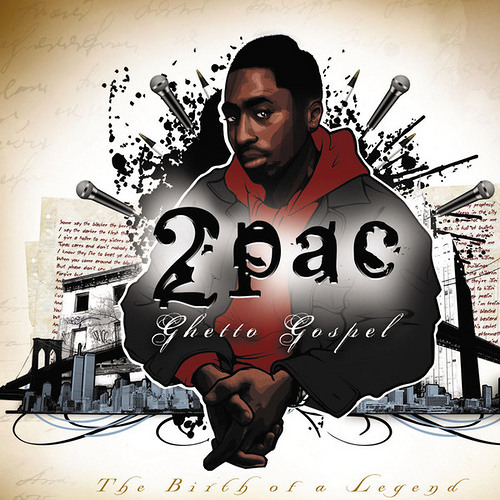 2Pac - Ghetto Gospel (The Birth Of A Legend)