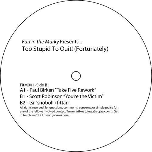 "Scott Robinson ""You're The Victim"" Fun in the Murky 01"