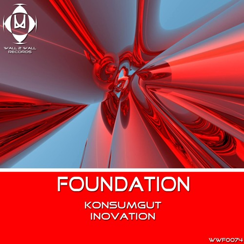 Konsumgut - Inovation (WWF 074) OUT NOW!!!