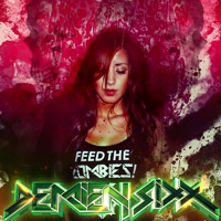 Demien Sixx - Feed the Zombies (Preview)