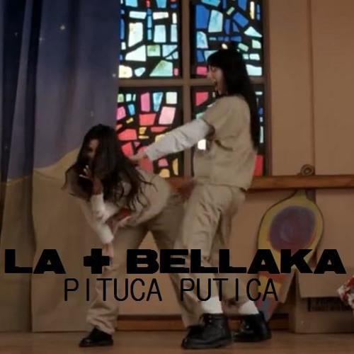 Pituca Putica - La + Bellaka