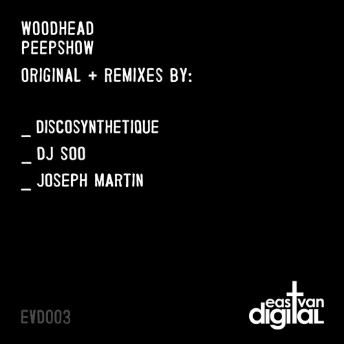 Woodhead - Peepshow (Discosynthetique Remix)