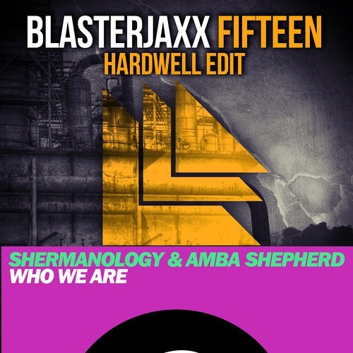 Shermanology & Amba Shepherd - Who We Are vs. Blasterjaxx - Fifteen Mash up