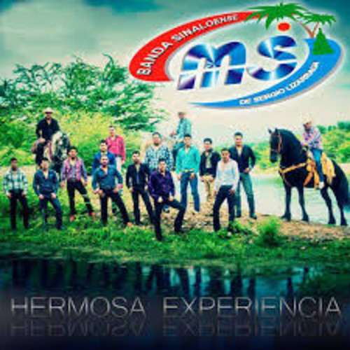 Banda MS - Hermosa Expriencia [2013]