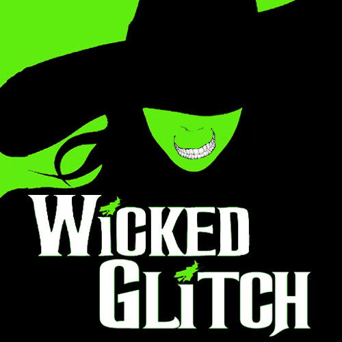 Wicked Glitch 3 Podcast