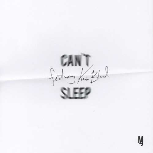 """""""CAN'T SLEEP"""" - MAJIK featuring KEVIN BLAND"""