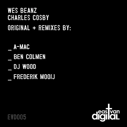Wes Beanz - Charles Cosby (Frederik Mooij Remix)