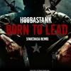 Born To Lead - Hoobastank (Starcrash Bootleg)