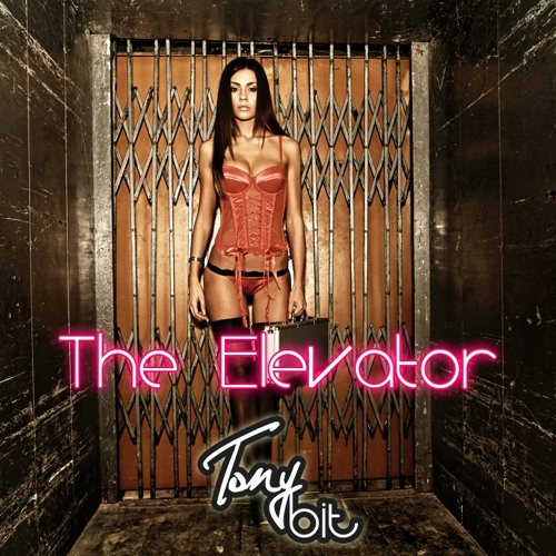 Tony Bit - The Elevator
