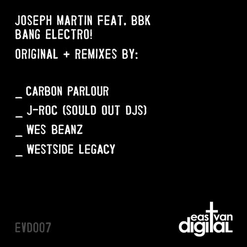 Joseph Martin feat. BBK - Bang Electro! (J-Roc (Sould Out DJs) Remix)