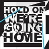 Drake Ft Rick Ross Hold On Were Going Home Remix Mp3