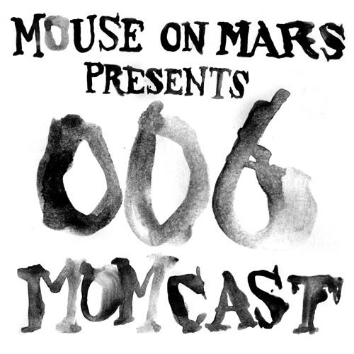 Mouse On Mars pres. MOMCAST006 - Tim Gane - Akustische und Theoretische Grundbegriffe Part Two