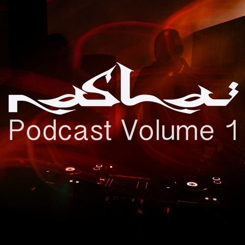 Nasha Records Podcast Vol 1 (Mixed by Ges-e & Shandy)