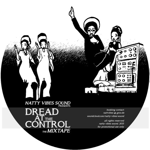 """Dread At The Control - The Mixtape"" by Natty Vibes Sound"