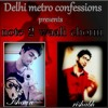 Note 2 Wali Chorni - Ishaan & Rishabh - Delhi Metro Confessions 2013
