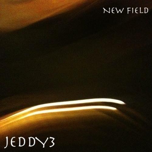 JEDDY3 - New Field