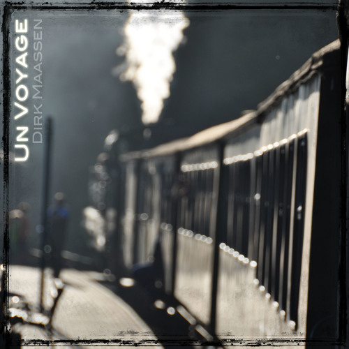 Dirk Maassen - Un Voyage.... pls. support and share my music on spotify :)