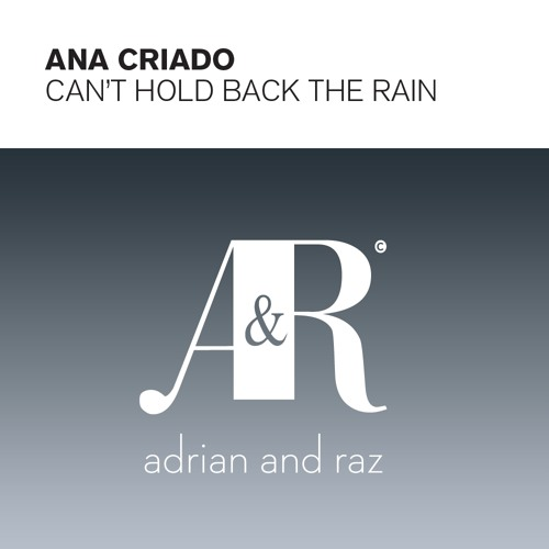 Ana Criado - Can't Hold Back The Rain (Stoneface & Terminal Remix)