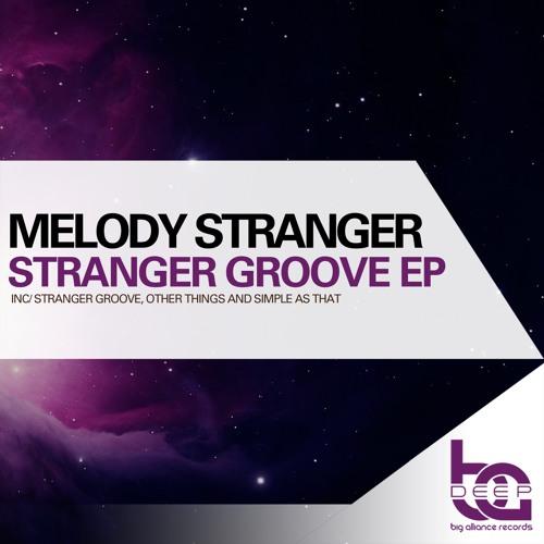 Stranger Groove by Melody Stranger