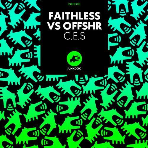 Faithless vs OFFSHR - C.E.S