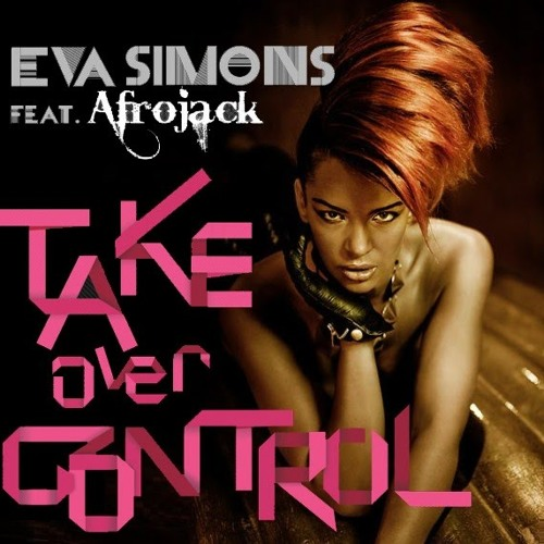 afrojack ft eva simons - take over control[Andy Rodrigues 2013 rework] [preview]