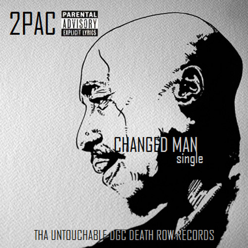 2Pac, Nate Dogg, Big Syke - Changed Man (Alternate Original Version 2)