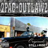 2Pac, OUTLAWZ, Storm - U Don't Have To Worry (Alternate Original Version)