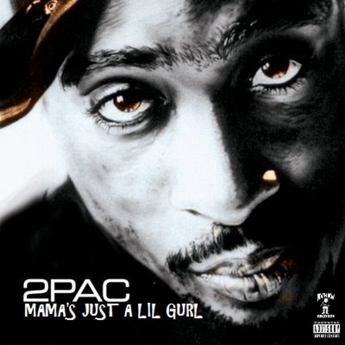 2Pac - Mama's Just A Little Girl (Johnny J Version)