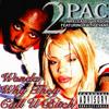 2Pac, Faith Evans - Wonda Why They Call U Bitch (Original Version)