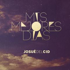 Josué del Cid - Espiritú Santo [Aviva en mí tu fuego] [2013]