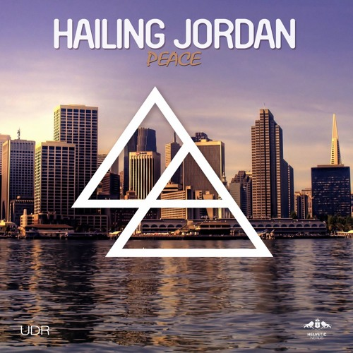 Hailing Jordan - Peace (Original Mix)