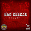 BAD PEOPLE RIDDIM MIX By Jungle Lighters Sound