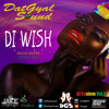 DatGyal Sound - Di Wish Mixtape - October 2013 [Di System Vol.2]