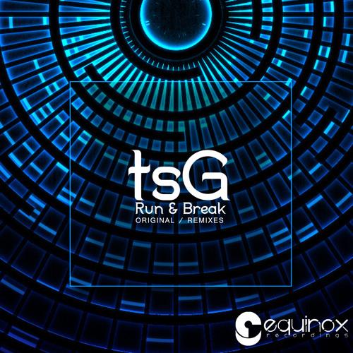 tsG - Run & Break (PhyGer Remix)