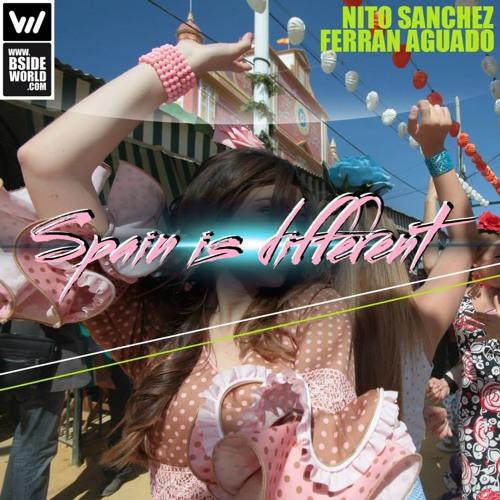 Nito Sanchez & Ferran Aguado - Spain Is Different (original Mix)