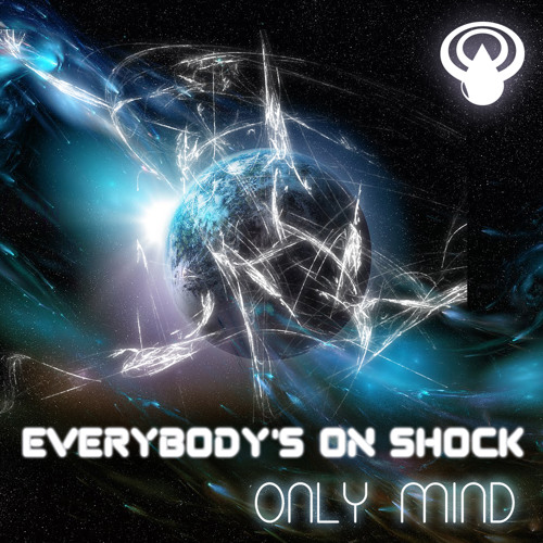 Only Mind - Everybody's on Shock