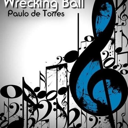 Wrecking Ball - Paulo de Torres