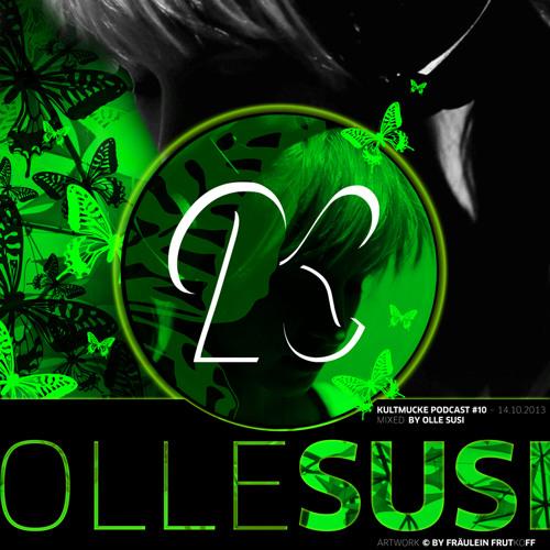Kultmucke Podcast #10 - Olle Susi