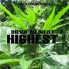 HIGHEST * Diego Diligent ( Leap Off Riddim ).