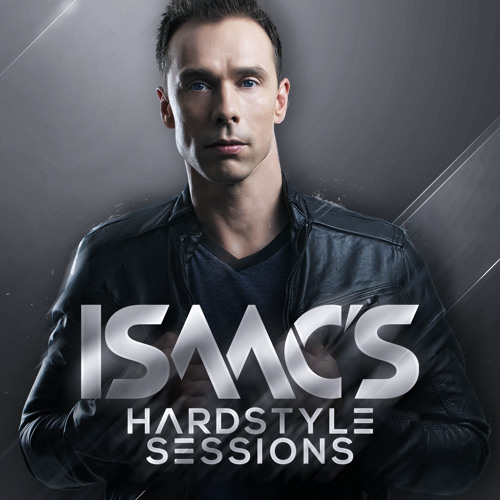 Isaac's Hardstyle Sessions | October 2013